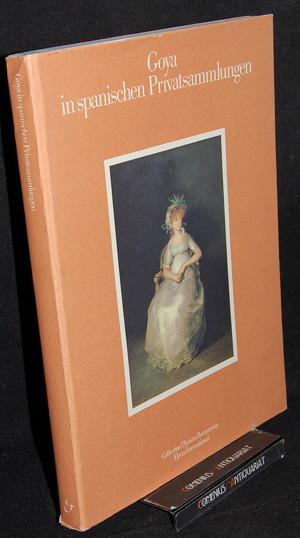 Goya .:. in spanischen Privatsammlungen