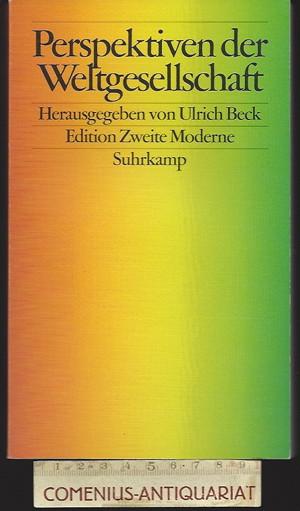 Beck .:. Perspektiven der Weltgesellschaft