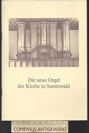 Riesen .:. Die neue Orgel in Sumiswald