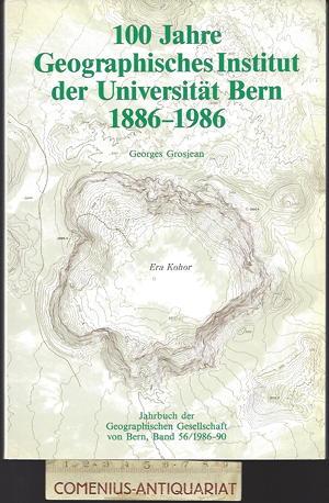 Grosjean .:. 100 Jahre Geographisches Institut
