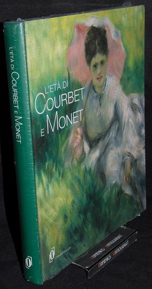 Goldin .:. L'eta di Courbet e Monet