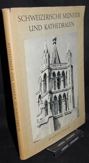 Meyer .:. Schweizerische Muenster und Kathedralen