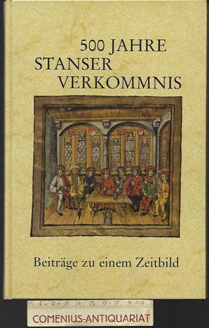 500 Jahre .:. Stanser Verkommnis