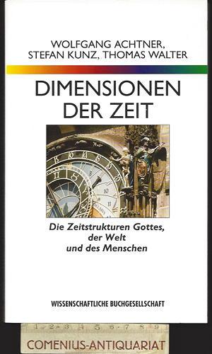 Achtner / Kunz / Walter .:. Dimensionen der Zeit