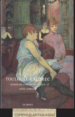 Adriani .:. Toulouse-Lautrec