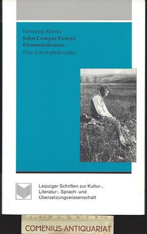 Ahrens .:. John Cowper Powys' Elementalismus