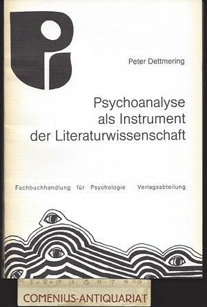 Dettmering .:. Psychoanalyse als Instrument der Literaturwissenschaft