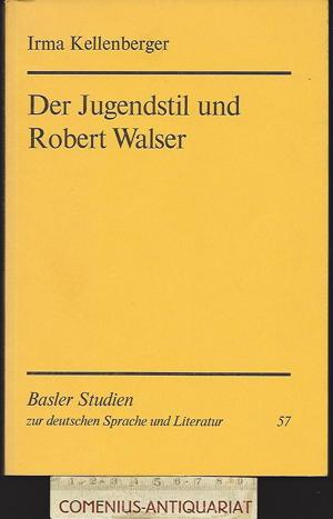 Kellenberger .:. Der Jugendstil und Robert Walser