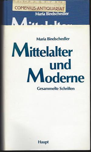 Bindschedler .:. Mittelalter und Moderne