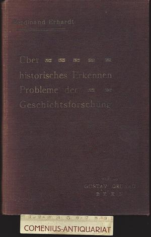 Erhardt .:. Ueber historisches Erkennen