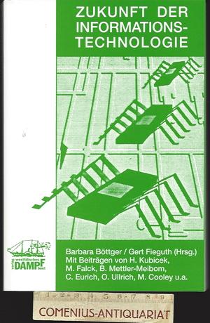 Boettger / Fieguth .:. Zukunft der Informationstechnologie