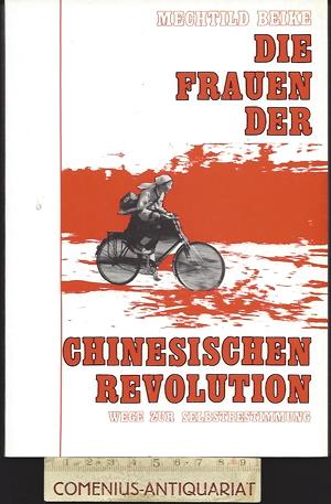 Beike .:. Die Frauen der chinesischen Revolution