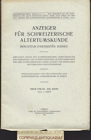 Anzeiger .:. Schweizerische Altertumskunde 21/4]