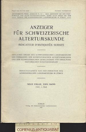 Anzeiger .:. Schweizerische Altertumskunde 29/1