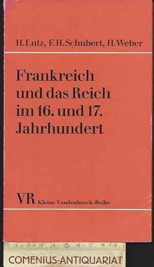 Lutz / Schubert / Weber .:. Frankreich und das Reich