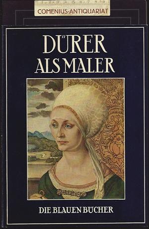 Beer .:. Albrecht Duerer als Maler