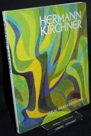 Hermann Kirchner .:. Leben und Werk.