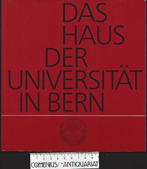 Das Haus .:. der Universitaet in Bern.
