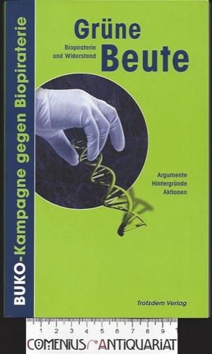 Gruene Beute .:. Biopiraterie und Widerstand