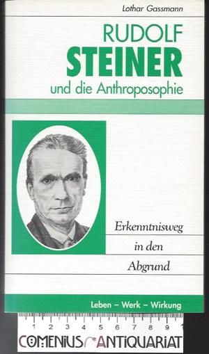 Gassmann .:. Rudolf Steiner und die Anthroposophie