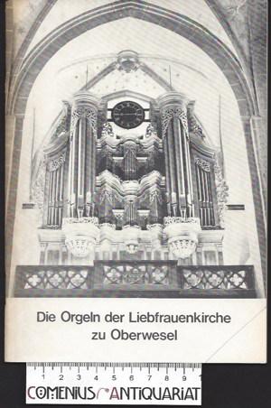Kaleschke .:. Die Orgeln der Liebfrauenkirche zu Oberwesel