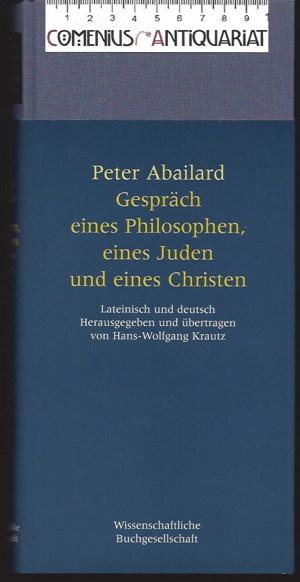 Abaelard .:. Gespraech eines Philosophen