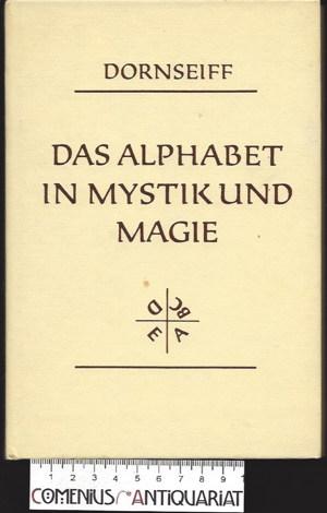 Dornseiff .:. Das Alphabet in Mystik und Magie