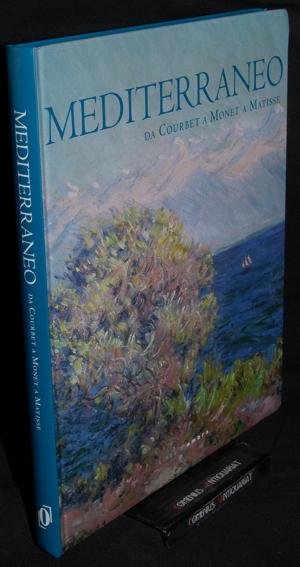 Mediterraneo .:. da Courbet a Monet a Matisse