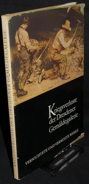 Ebert .:. Kriegsverluste der Dresdener Gemaeldegalerie
