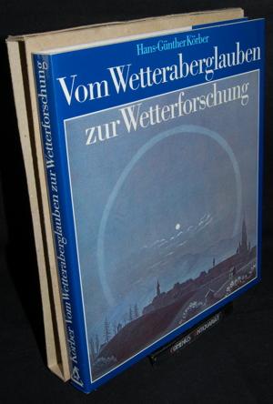 Koerber .:. Vom Wetteraberglauben zur Wetterforschung