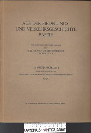 Eichenberger .:. Aus der Siedlungs- und Verkehrsgeschichte Basels