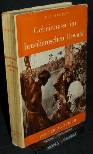 Fawcett .:. Geheimnisse im brasilianischen Urwald