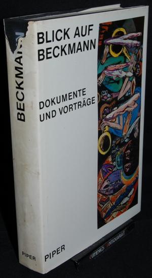 Blick auf Beckmann .:. Dokumente und Vortraege