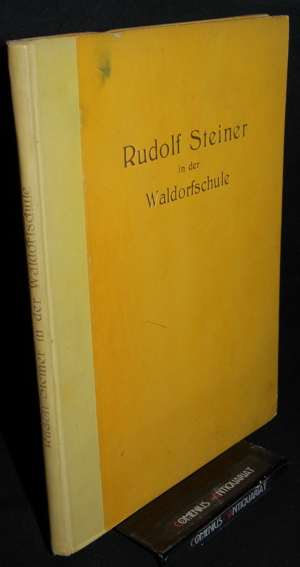 Heydebrand .:. Rudolf Steiner in der Waldorfschule