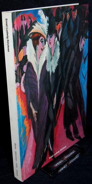 Grisebach .:. Ernst Ludwig Kirchner 1880 - 1938