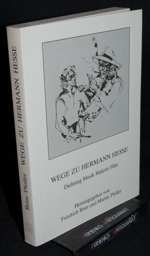 Bran / Pfeifer .:. Wege zu Hermann Hesse