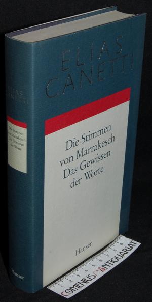 Canetti .:. Die Stimmen von Marrakesch/ Das Gewissen der Worte