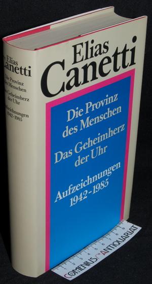 Canetti .:. Aufzeichnungen 1942 - 1985