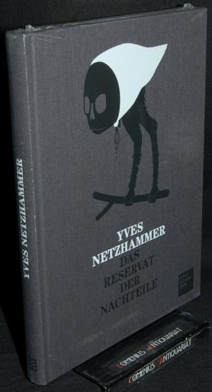 Netzhammer .:. Das Reservat der Nachteile