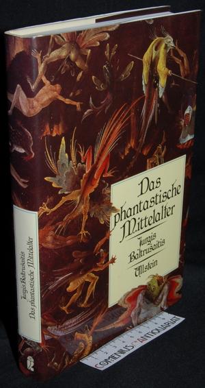 Baltrusaitis .:. Das phantastische Mittelalter