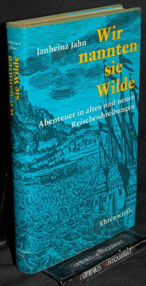 Jahn .:. Wir nannten sie Wilde