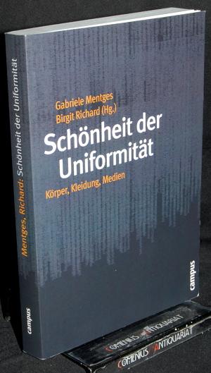 Mentges / Richard .:. Schoenheit der Uniformitaet